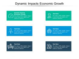 Dynamic Impacts Economic Growth Ppt Powerpoint Presentation Outline Pictures Cpb
