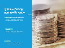 Dynamic Pricing Increase Revenue Ppt Powerpoint Presentation Ideas Outline Cpb