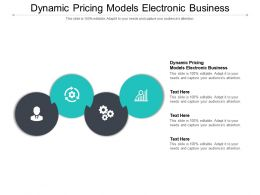 Dynamic Pricing Models Electronic Business Ppt Powerpoint Presentation Layouts Introduction Cpb
