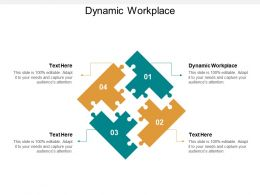 Dynamic Workplace Ppt Powerpoint Presentation File Gridlines Cpb