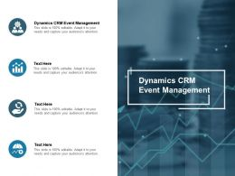 Dynamics CRM Event Management Ppt Powerpoint Presentation Icon Images Cpb