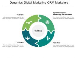 Dynamics Digital Marketing CRM Marketers Ppt Powerpoint Outfit Cpb