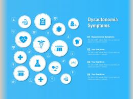 Dysautonomia Symptoms Ppt Powerpoint Presentation Summary Show