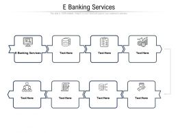 E Banking Services Ppt Powerpoint Presentation Show Example Cpb