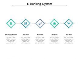 E Banking System Ppt Powerpoint Presentation Show Clipart Images Cpb