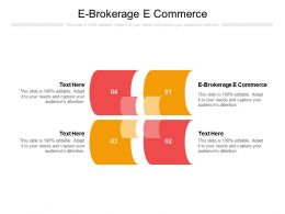 E Brokerage E Commerce Ppt Powerpoint Presentation Guidelines Cpb