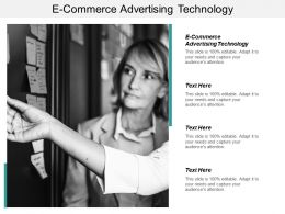 E Commerce Advertising Technology Ppt Powerpoint Presentation Infographic Template Cpb