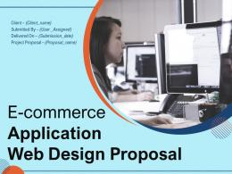 E Commerce Application Web Design Proposal Powerpoint Presentation Slides