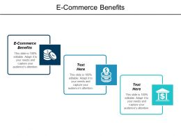 E Commerce Benefits Ppt Powerpoint Presentation Infographic Template Show Cpb