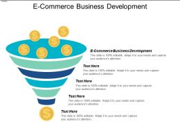 E Commerce Business Development Ppt Powerpoint Presentation Gallery Diagrams Cpb