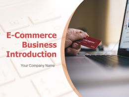 E Commerce Business Introduction Powerpoint Presentation Slides
