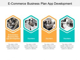 E Commerce Business Plan App Development Ppt Powerpoint Presentation Inspiration Design Templates Cpb