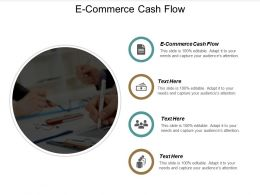 E Commerce Cash Flow Ppt Powerpoint Presentation Styles Themes Cpb