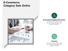 E Commerce Category Sale Online Ppt Powerpoint Presentation Gallery Layouts Cpb