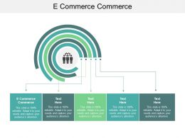 E Commerce Commerce Ppt Powerpoint Presentation Summary Designs Cpb