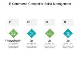 E Commerce Competitor Sales Management Ppt Powerpoint Presentation Portfolio Deck Cpb