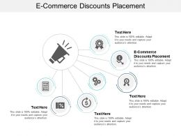 E Commerce Discounts Placement Ppt Powerpoint Presentation Gallery Graphic Tips Cpb