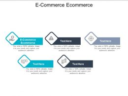 E Commerce Ecommerce Ppt Powerpoint Presentation File Grid Cpb