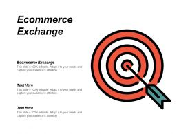 E Commerce Exchange Ppt Powerpoint Presentation Pictures Sample Cpb