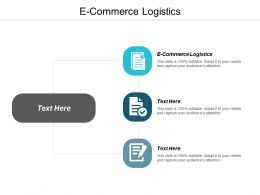 E Commerce Logistics Ppt Powerpoint Presentation Ideas Example Introduction Cpb