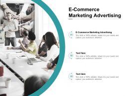 E Commerce Marketing Advertising Ppt Powerpoint Presentation Sample Cpb