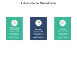 E Commerce Marketplace Ppt Powerpoint Presentation Infographic Template Visual Aids Cpb