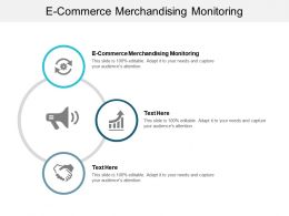 E Commerce Merchandising Monitoring Ppt Powerpoint Presentation Model Designs Download Cpb