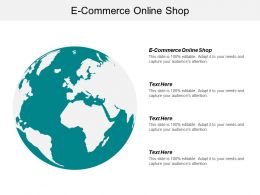 E Commerce Online Shop Ppt Powerpoint Presentation Outline Themes Cpb