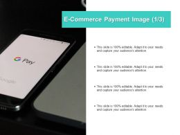 E Commerce Payment Image Mobile Ppt Powerpoint Presentation File Ideas