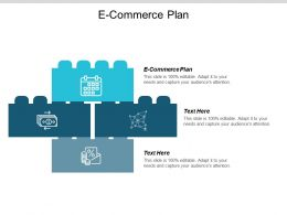 E Commerce Plan Ppt Powerpoint Presentation Ideas Gallery Cpb