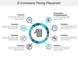 E Commerce Pricing Placement Ppt Powerpoint Presentation Infographic Template Visual Aids Cpb