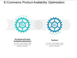 E Commerce Product Availability Optimization Ppt Powerpoint Presentation Portfolio Shapes Cpb