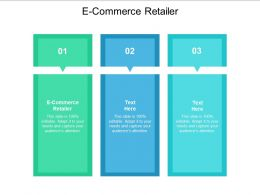 E Commerce Retailer Ppt Powerpoint Presentation Icon Outline Cpb
