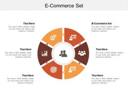 E Commerce Set Ppt Powerpoint Presentation Infographic Template Influencers Cpb