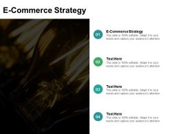 E Commerce Strategy Ppt Powerpoint Presentation File Graphics Cpb