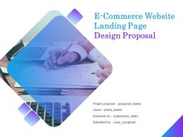 E Commerce Website Landing Page Design Proposal Powerpoint Presentation Slides