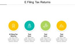 E Filing Tax Returns Ppt Powerpoint Presentation Outline Layout Ideas Cpb