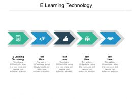 E Learning Technology Ppt Powerpoint Presentation Layouts Outline Cpb
