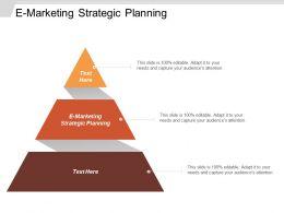 E Marketing Strategic Planning Ppt Powerpoint Presentation Gallery Layout Ideas Cpb
