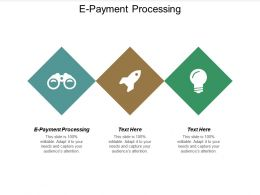 E Payment Processing Ppt Powerpoint Presentation Gallery Design Ideas Cpb
