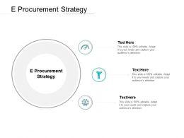 E Procurement Strategy Ppt Powerpoint Presentation Portfolio Clipart Images Cpb