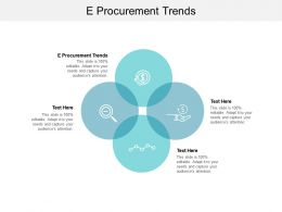 E Procurement Trends Ppt Powerpoint Presentation Professional Outfit Cpb