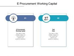 E Procurement Working Capital Ppt Powerpoint Presentation Portfolio Layouts Cpb