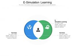 E Simulation Learning Ppt Powerpoint Presentation Slides Background Designs Cpb