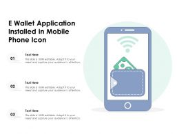 E Wallet Application Installed In Mobile Phone Icon