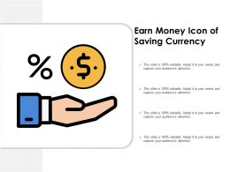 Earn Money Icon Of Saving Currency