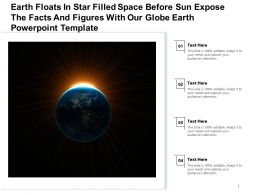 Earth Floats In Star Filled Space Before Sun Expose Facts Figures With Our Globe Earth Template