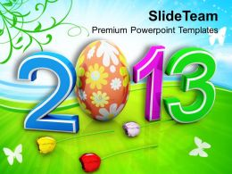 Easter Bunnies 2013 Egg New Year Born Holidays Powerpoint Templates Ppt Backgrounds For Slides