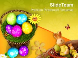 Easter Bunnies Colourful Eggs In Basket Powerpoint Templates Ppt Backgrounds For Slides