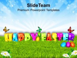 Easter Day Garden Theme For Good Wishes Of Happy Powerpoint Templates Ppt Backgrounds Slides